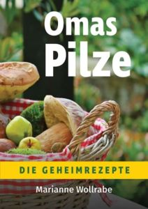 Omas Pilze Kochbuch