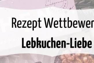 Rezeptwettbewerb Lebkuchen Gewinnspiel November 2019
