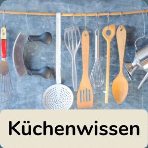 Küchenwissen